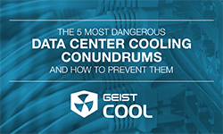 The 5 Most Dangerous Data Center Cooling Conundrums
