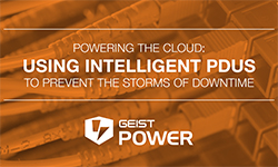Powering the Cloud- Using Intelligent PDUS to Prevent the Storms of Downtime