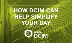 How DCIM Can Simplify Your Day- White Paper