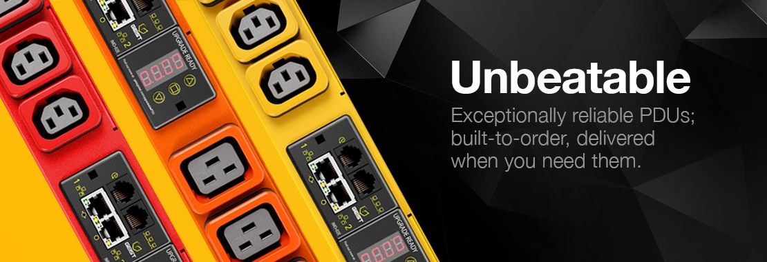 Exceptionally reliable PDUs; built-to-order, delivered when you need them