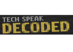 Tech Speak Decoded
